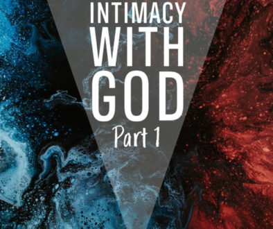 Intimacy with God Part 1 Graphic