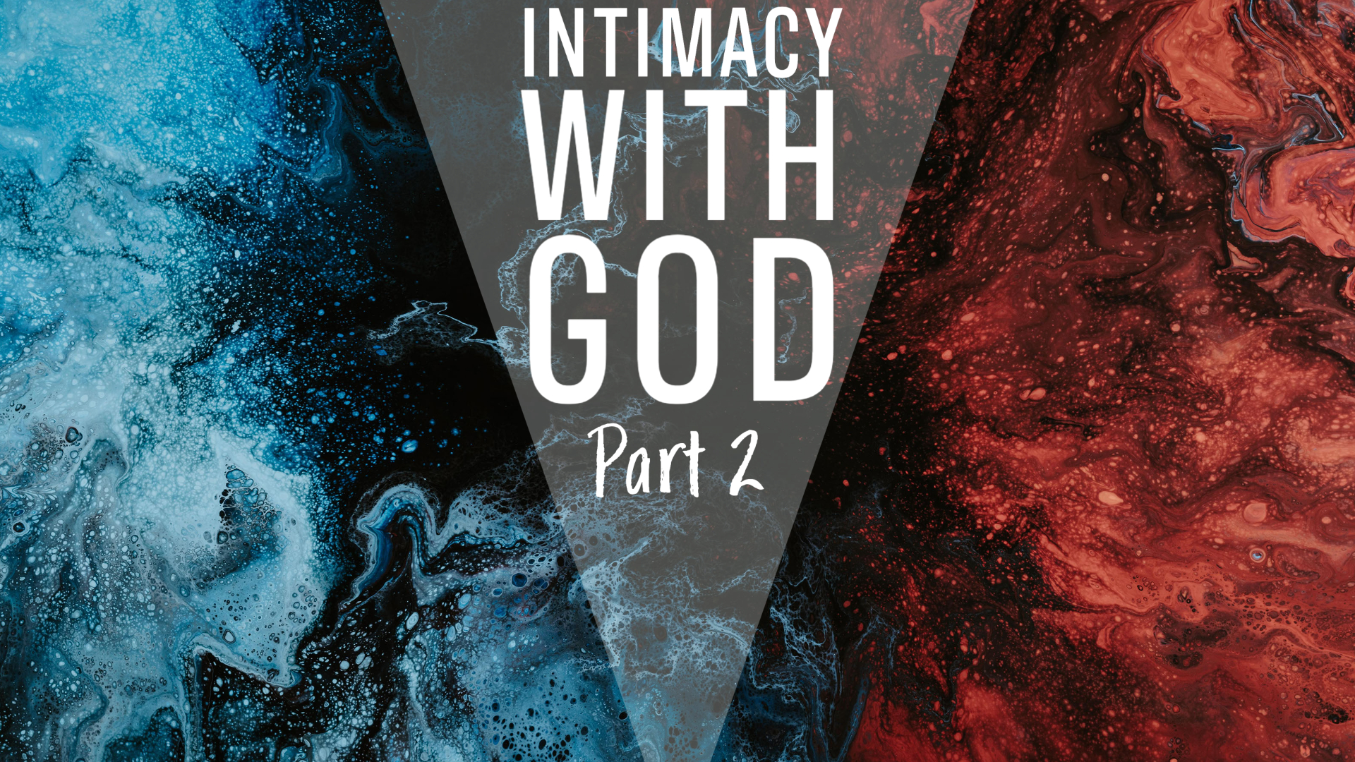 Intimacy with God Part 1 Graphic (2)